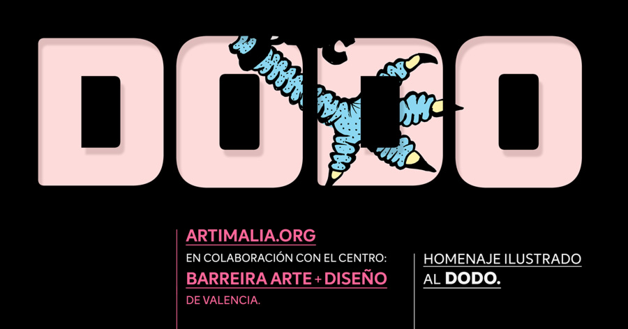 Homenaje especial al Dodo Colaboración con el Centro Barreira Arte + Diseño, de Valencia